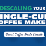How to Descale a Single-Cup Coffee Maker banner